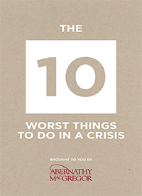 10 Worst Things To Do in a Crisis